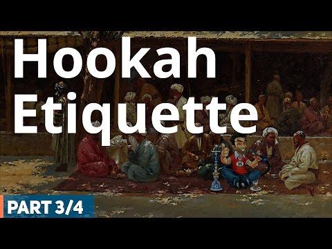 Hookah Etiquette – Hookah (Shisha) Smoking Etiquette (3 /4)
