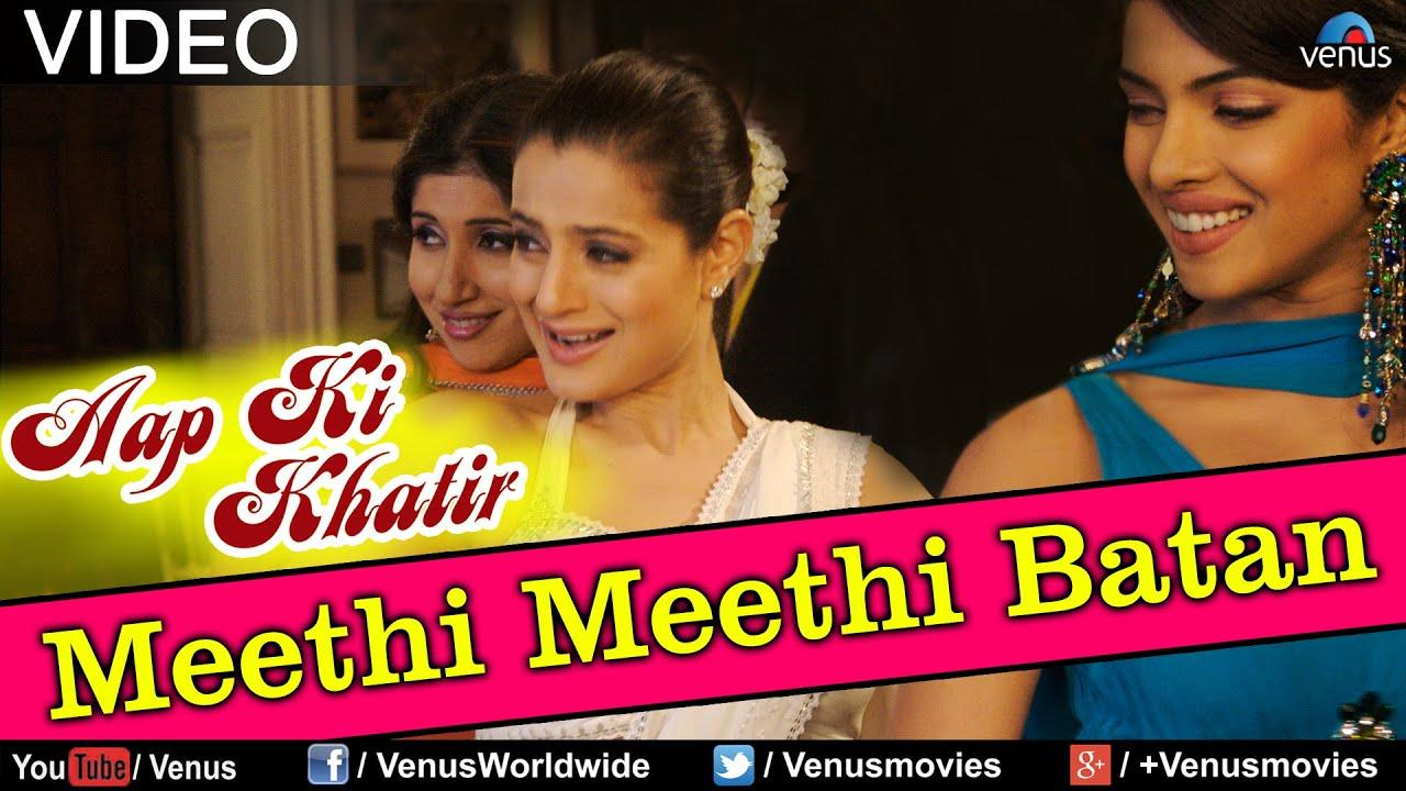 Download Meethi Meethi Batan (Aap Ki Khatir)