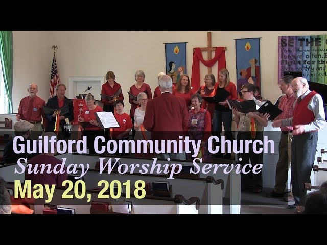 Guilford Church Service - 5/20/18