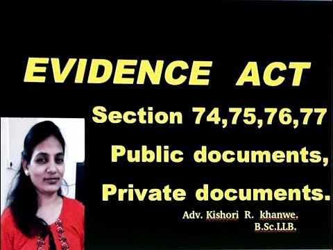 PUBLIC & PRIVATE  DOCUMENTS OF EVIDENCE ACT//CERTIFIED  COPIES//
