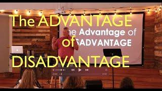 Luke- The Advantage of Disadvantage