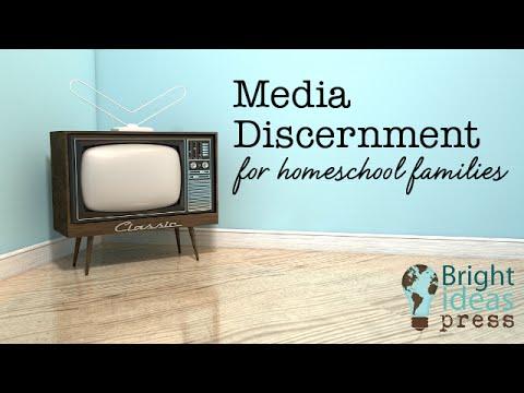 Media Discernment for Homeschoolers