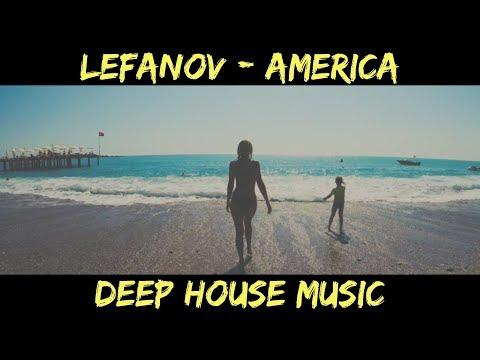 видео: Lefanov - America