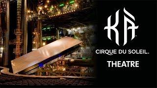The Theatre of KÀ by Cirque du Soleil   KÀ: Behind the Blockbuster