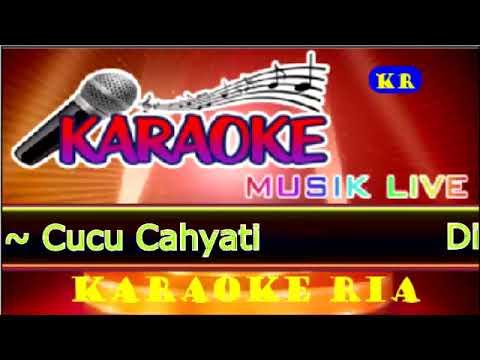 Ditekan Sedikit ~ Cucu Cahyati (Karaoke Tanpa Vocal)