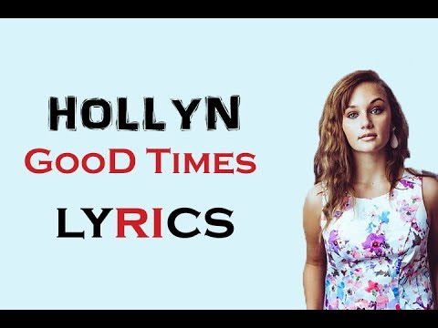 download HOLLYN - GOOD TIMES (Official_Lyrics)