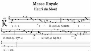 Kyrie missa regia - messe royale - Henri Du Mont