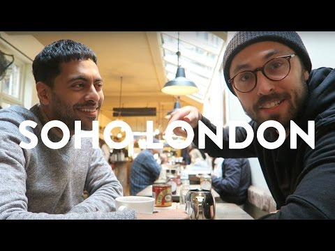 THINGS TO DO IN SOHO LONDON | What's Good London