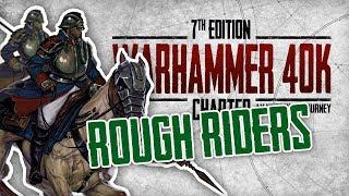 Warhammer 40k Charted: Unit Spotlight - Rough Riders