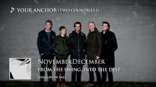 NovemberDecember / From The Swing, Into The Deep - TRAILER