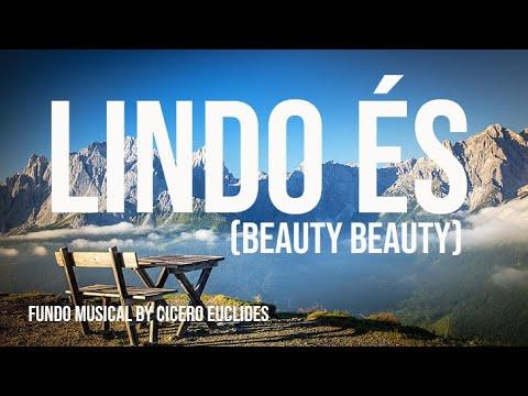Fundo Musical Lindo Lindo és (beauty beauty) by Cicero Euclides