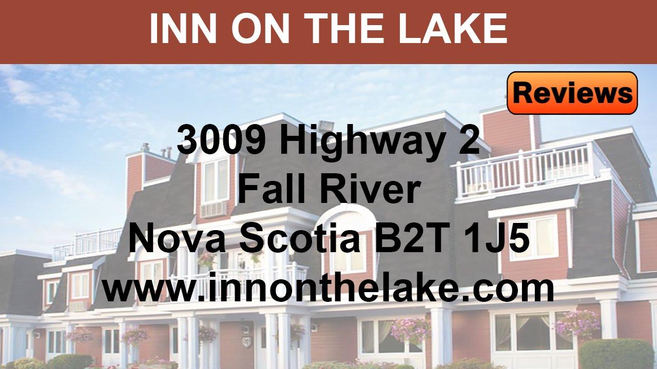 Inn on the Lake REVIEWS - NS Reviews