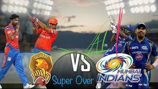 Super Over GL VS MI at RAJKOT  IPL 2017