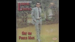 CRENTE DESMANTELADO -  LOURIVAL FREITAS