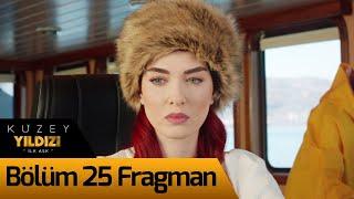 Kuzey Yıldızı İlk Aşk 25. Bölüm Fragman