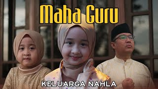 Keluarga Nahla - Maha Guru