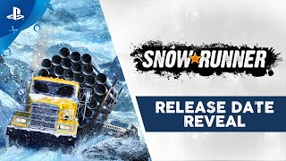 SnowRunner - Release Date Reveal Trailer | PS4