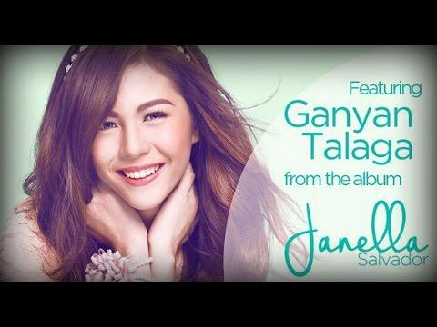 Janella Salvador - Ganyan Talaga with lyrics