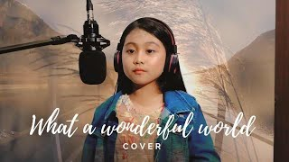 What a Wonderful World Cover - Princess Abbey Cziarah Aquino