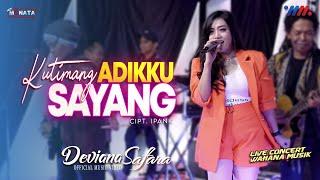 Download DEVIANA SAFARA ft NEW MONATA  | KUTIMANG ADIKKU SAYANG [LIVE CONCERT WAHANA MUSIK]