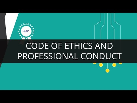 Understanding Code of Ethics and Professional Conduct | PMP