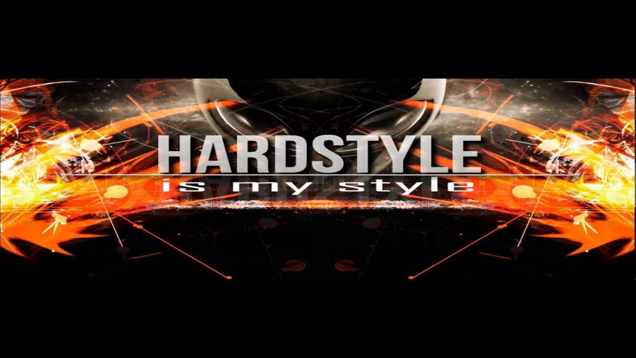 hardstyle is my style vol 1 youtube. Black Bedroom Furniture Sets. Home Design Ideas