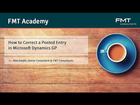How to Correct a Posted Entry in Microsoft Dynamics GP (Great Plains)