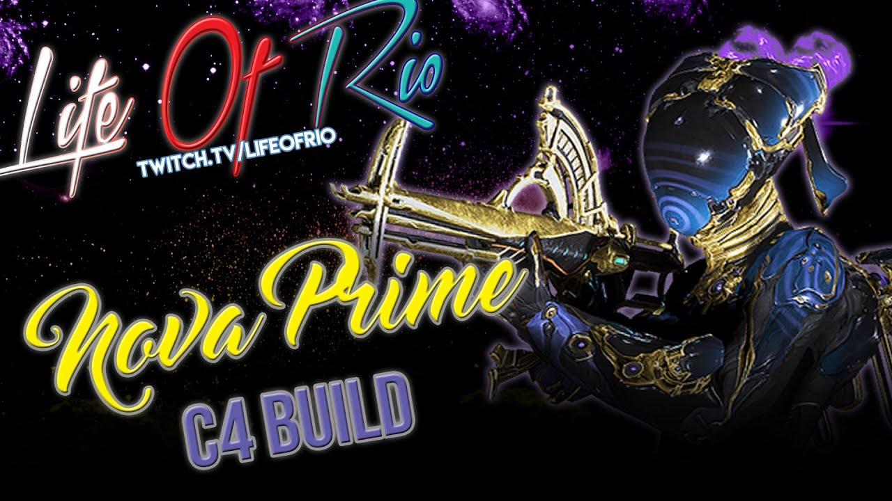 WARFRAME Nova Prime C4 Mine Build YouTube