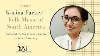 Folk Music of South America. JCAL Education at Home with Karina Parker
