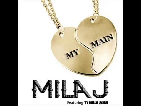 My Main - Milla J (Explicit Version)