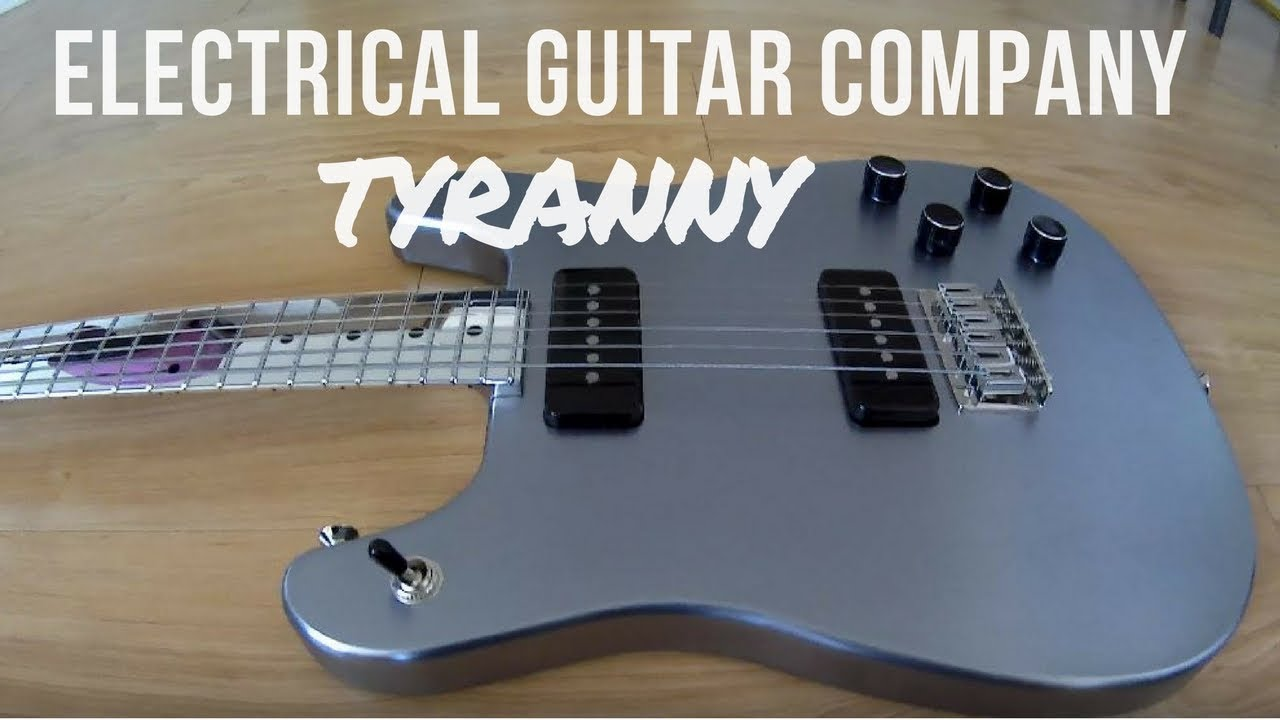 electrical guitar company tyranny quick look no audio youtube
