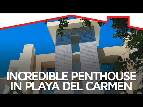 Incredible Penthouse in Playa del Carmen Located in the Best Area