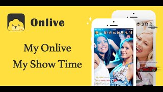Onlive——Live Streaming App——Real-time Conversation Software