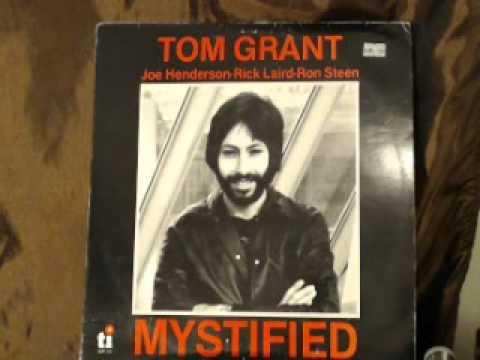 Tom Grant Mystified