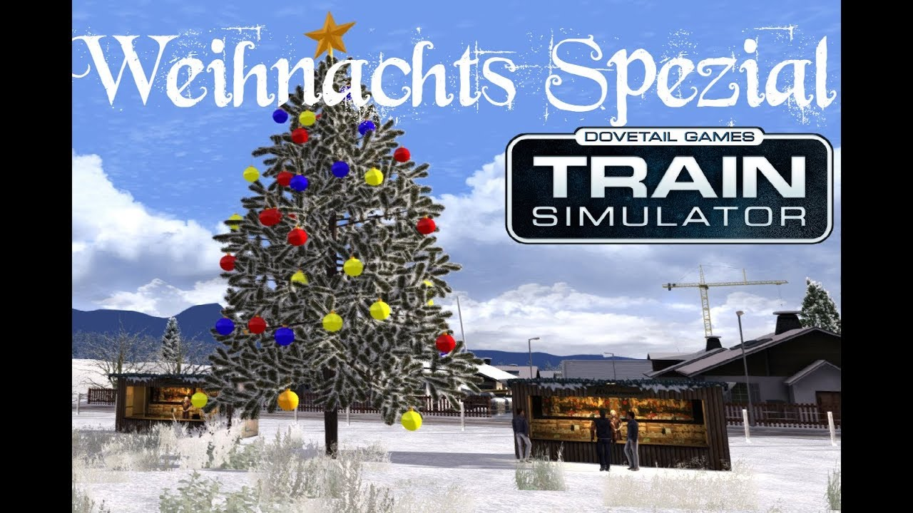 Train Simulator 2018   Weihnachts Spezial   S6 am 24. Dezember mit ...