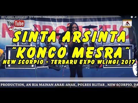 SINTA ARSINTA - KONCO MESRA - NEW SCORPIO - TERBARU EXPO WLINGI 2017