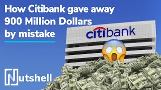 How Citibank gave away $900M by mistake | Ft. Andre Borges | Nutshell
