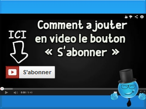 programmation invideo comment ajouter en vid o le bouton s 39 abonner tuto youtube youtube. Black Bedroom Furniture Sets. Home Design Ideas