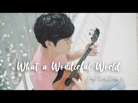 What a Wonderful World - Louis Armstrong /...