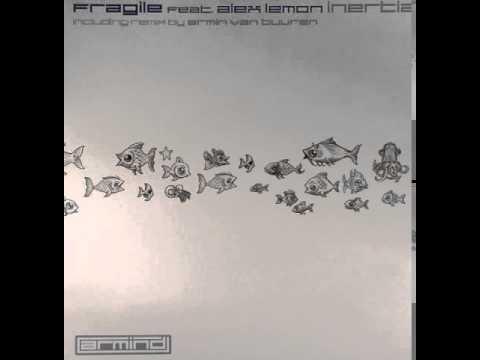 Fragile - Inertia (Armin Van Buuren Remix)