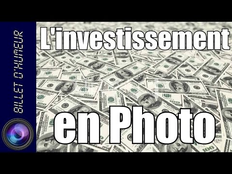 L'investissement en Photo