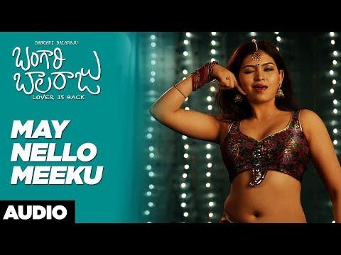 May Nello Meeku Song | Bangari Balaraju Songs | Raaghav, Karonya Kathrin | Telugu Songs 2018