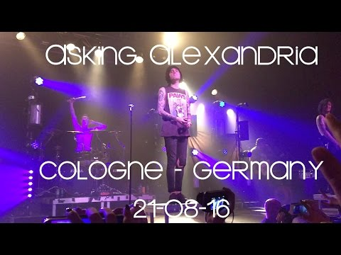 Asking Alexandria @Live Music Hall, Cologne, Germany 21-08-16