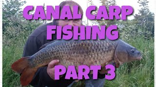 ***Night Fishing** for Canal Carp Part 3: Effort Equals Success