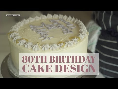 Ladies 80th birthday cake designs