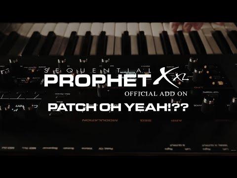 Prophet X Patch Oh Yeah!??
