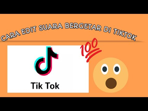 Tutorial Edit Suara Bergetar Tiktok Youtube