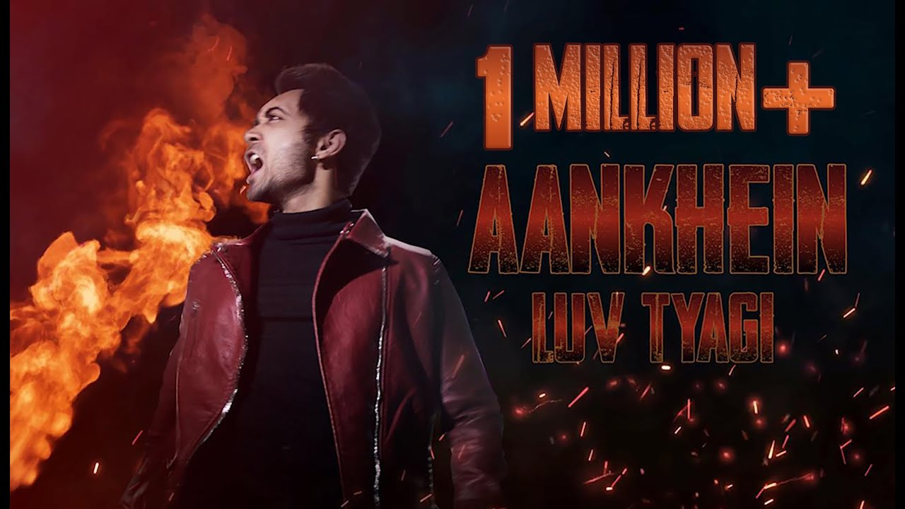 Aankhein | Luv Tyagi | Official Music Video HD | Rap Song 2019