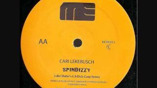 Cari Lekebusch - Spindizzy (Luke Slater