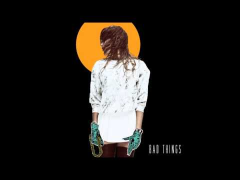Snoh Aalegra (feat. Killer Mike) - Bad Things (Remix)
